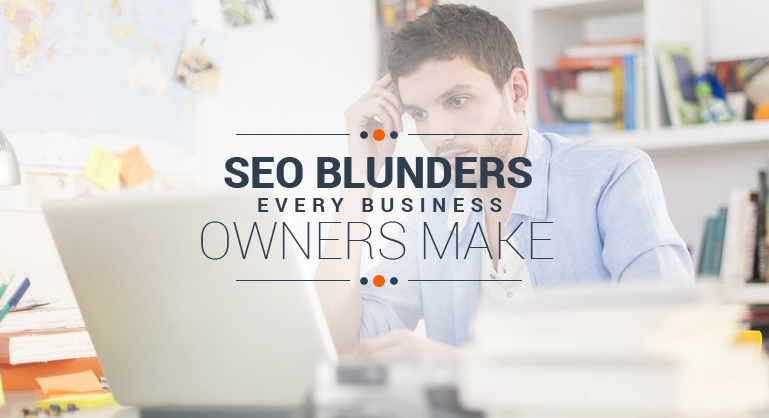 9 SEO Blunders Every Business Make