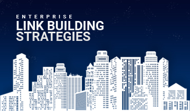 Link Building Strategies for Enterprises