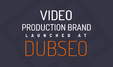 DubSEO Launched It's In-House Video Production Division - Press Release