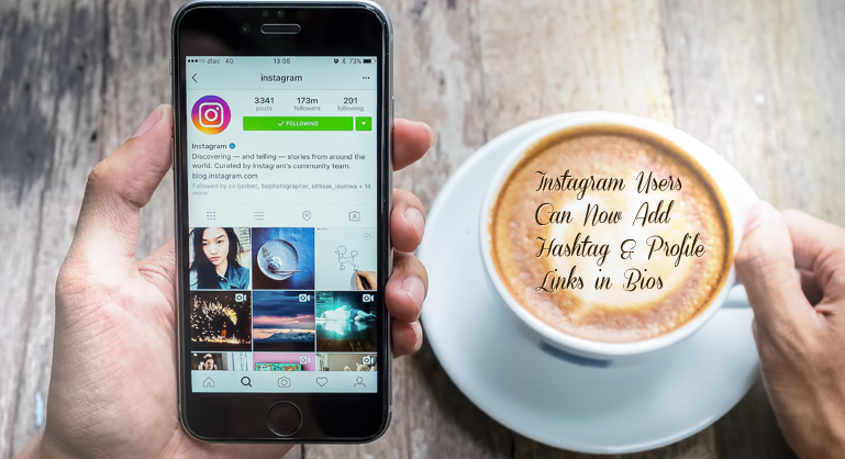 Instagram Users Can Now Add Hashtag & Profile Links in Bios
