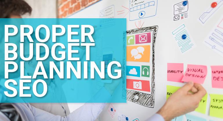 SEO Proper Budget Planning 2018