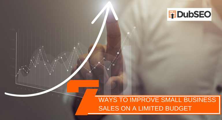 7 Ways to Improve Small Business Sales
