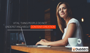 Vital Thing People Do Not Understand About Content Creation