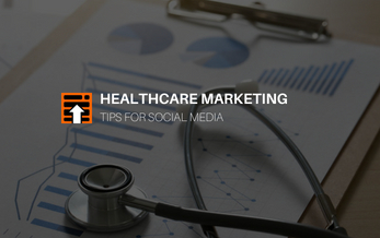 6 Effective Healthcare Marketing Tips for Social Media