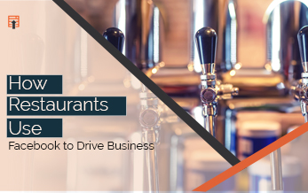 How Restaurants Use Facebook to Drive Business