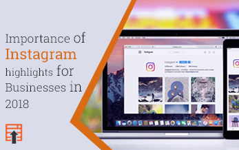 Importance of Instagram highlights for Businesses