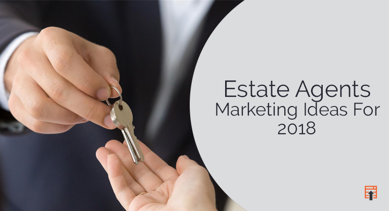 Estate Agents Marketing Ideas