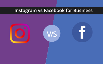Instagram vs Facebook: Which is Best for Your Business