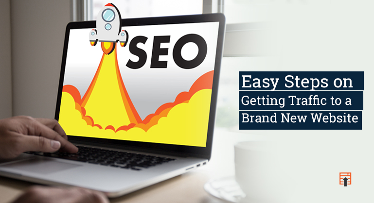2 Easy Steps on Getting Traffic to a Brand New Website