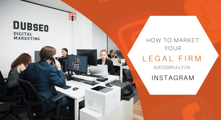 How Legal Firms can Stand Out Successfully through Instagram