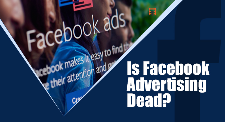 Is Facebook Advertising Dead? By DubSEO