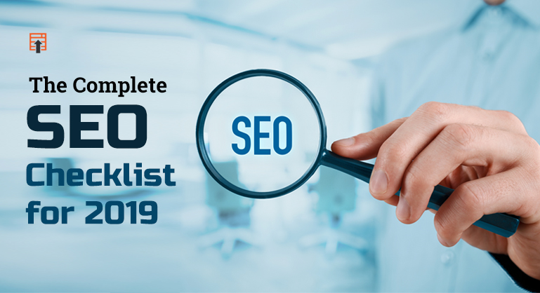 The Complete SEO Checklist for 2019