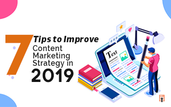 Tips to Improve Content Marketing Strategy in 2019