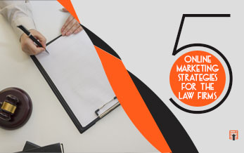 5 Online Marketing Strategies for the Law Firms