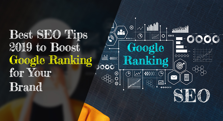SEO Tips to Boost Google Ranking for Your Brand