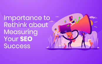 Importance to Rethink about Measuring Your SEO Success
