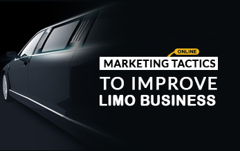 Vital Marketing Tactics to Improve Your Limo Business Online