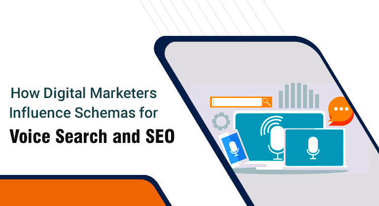 How Digital Marketers Influence Schemas for Voice Search