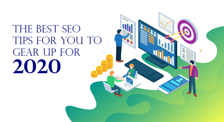 Best SEO Tips 2020 for You to Better Gear Up