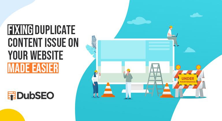 Fixing Duplicate Content Issue on Your Website Made Easier