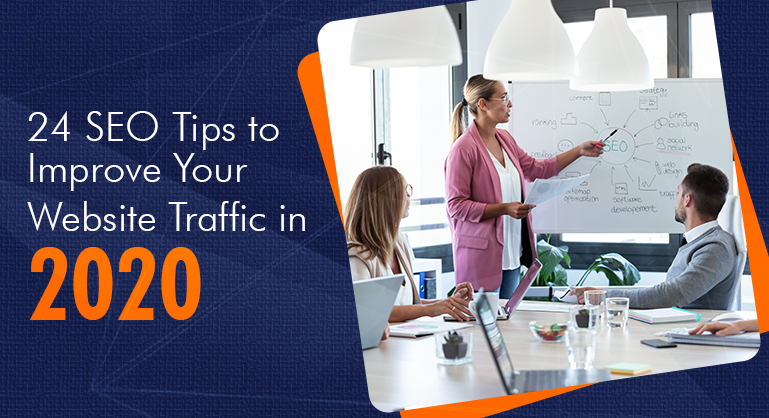 SEO Tips to Improve Your Website Traffic in 2020