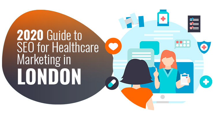 Guide to SEO for Healthcare Marketing in London
